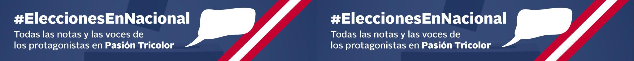 #EleccionesEnNacional